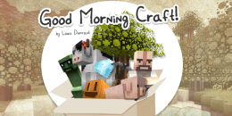 Good Morning Craft Texture for Minecraft 1.9.2/1.9/1.8.9/1.8/1.7.10