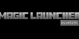 Magic Launcher 1.2.7 pour Minecraft 1.8.3/1.8/1.7.10/1.7.2/1.5.2