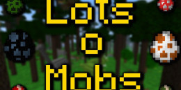 LotsOMobs – Mod pour Minecraft 1.8.3/1.8/1.7.10/1.7.2/1.5.2