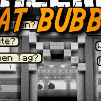 Chat Bubbles – Mod pour Minecraft 1.8.3/1.8/1.7.10/1.7.2/1.5.2